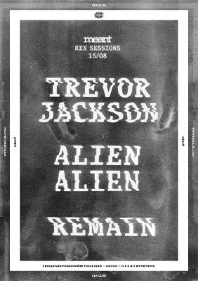Meant au Rex Club avec Trevor Jackson