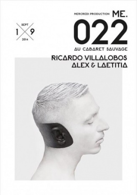 ME.022 au Cabaret Sauvage avec Ricard Villalobos