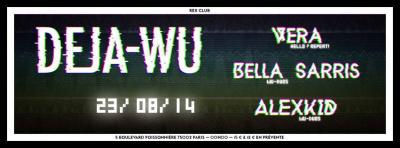 Deja-Wu au Rex Club avec Bella Sarris