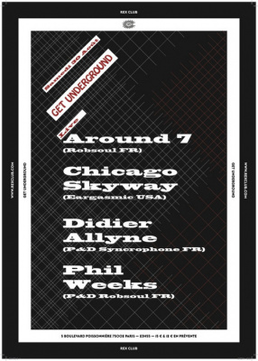 Get Underground au Rex Club avec Chicago Skyway