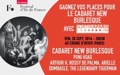Le Cabaret New Burlesque au Cirque d'Hiver : gagnez vos places !