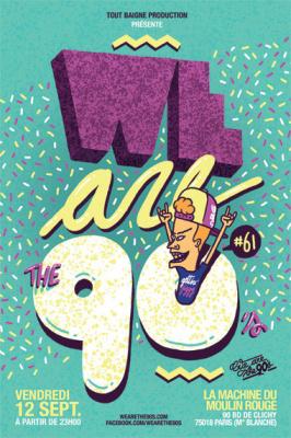 We are the 90's #61 à la Machine