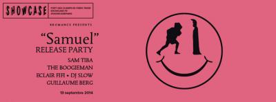 """Bromance Records presents: """"Samuel"""" Release Party au Showcase"""