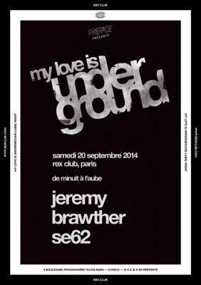 My Love is Undergournd Label Night au Rex Club