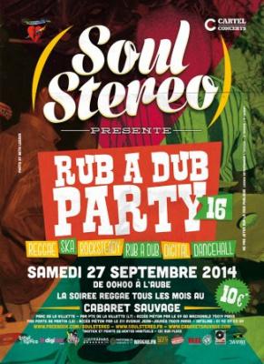Soul Stereo Rub a Dub Party #16 au Cabaret Sauvage