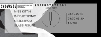 Interstate 101 Launch Party au Showcase avec Miss Kittin