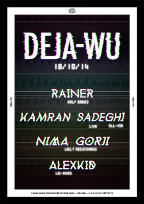 Deja Wu au Rex Club avec Kamran Sadeghi