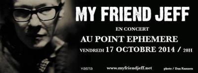 My Friend Jeff en concert au Point Ephémère