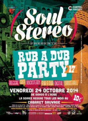 Soul Stereo Rub A Dub Party #17 au Cabaret Sauvage