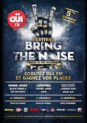 Festival OÜI FM Bring The Noise 2014 au Divan du Monde et au Point Ephémère