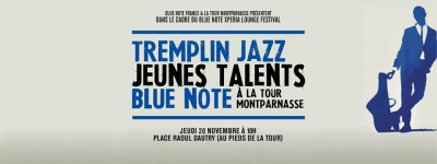 Tremplin Jazz Jeunes Talents Blue Note à la Tour Montparnasse