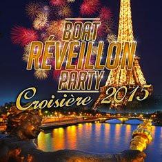 Réveillon du nouvel an 2015 : Boat Réveillon Party au Bateau Louisiane Belle