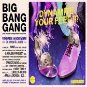 Big Bang Gang Party « Dynamite your feet » à La Bellevilloise