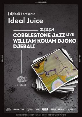 Ideal Juice au Rex Club avec Cobblestone Jazz