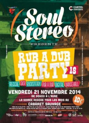 Soul Stereo Rub A Dub Party #18 au Cabaret Sauvage