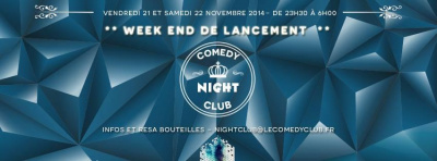 Ouverture du Comedy Night Club