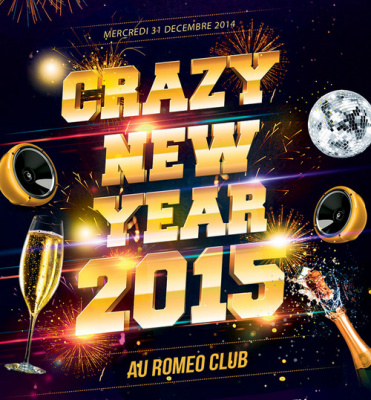 Réveillon du nouvel an 2015 : Crazy New Year au Roméo Club