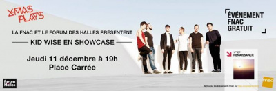 Kid Wise en showcase gratuit au Forum des Halles