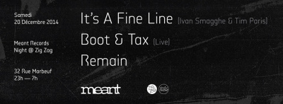 Meant au Zig Zag Club avec It's a Fine Line aka Ivan Smagghe & Tim Paris