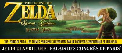 """The Legend of Zelda : """"Symphony Of The Goddesses – Master Quest"""" au Palais des Congrès de Paris en 2015"""