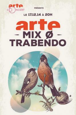 ARTE Mix Ø Trabendo : gagne ta place !