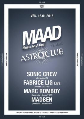 Maad Astroclub au Rex Club