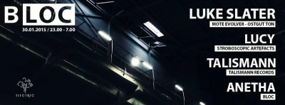 Bloc à Electric Paris feat Luke Slater, Lucy, Talismann, Anetha