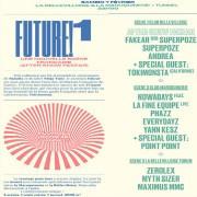 Future #1 à La Bellevilloise et à La Maroquinerie