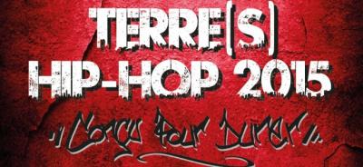 Festival Terre(s) Hip Hop 2015 : dates, programmation et réservations