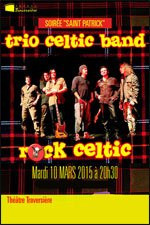 Saint Patrick 2015 au Théâtre Traversière de Paris avec le Trio Celtic Band