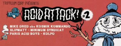Acid Attack #2 au Petit Bain