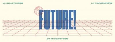 Allo Floride et Free Your Funk présentent Future ! #2 à La Maroquinerie