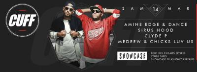 Cuff au Showcase avec Amine Edge & Dance