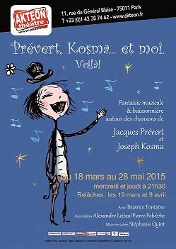 Prévert, Kosma et moi... Voilà ! au Théâtre de l'Aktéon