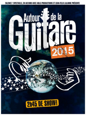 Autour de la Guitare 2015 au Zénith de Paris