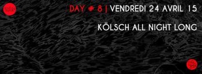WIHMini Festival 2015 au Zig Zag Club : Day # 8 avec Kölsch All Night Long