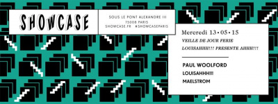 Louisahhh !!! invite au Showcase Paul Woolford et Maelstrom