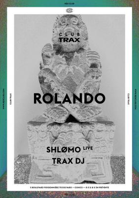Club Trax au Rex Club avec Rolando