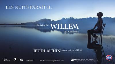 Christophe Willem présente « Les Nuits Paraît-Il » au cinéma : séance unique le 18 juin 2015