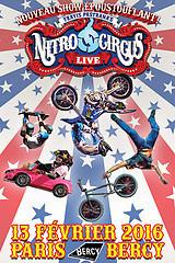 Nitro Circus Live Tour 2016 à Paris Bercy Arena