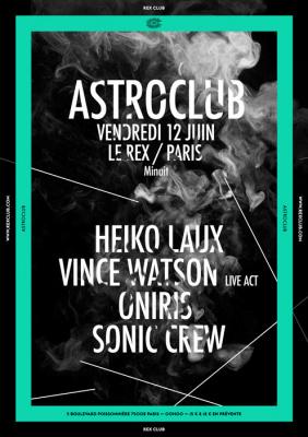Astroclub au Rex Club avec Heiko Laux