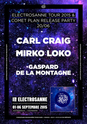 Electrosanne Tour 2015 & Comet Plan Release Party au Rex Club