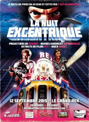 La Nuit Excentrique 2015 au Grand Rex de Paris