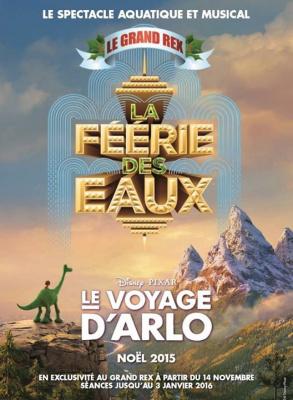 Le Voyage d'Arlo et la Féérie des Eaux au Grand Rex de Paris
