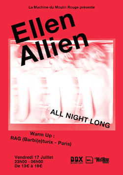 Ellen Allien All Night Long à la Machine du Moulin Rouge