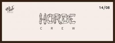 Le Horde Crew au Faust