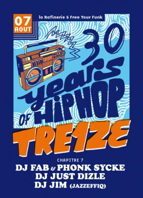 Tre1ze au Concorde Atlantique : 30 Years of Hip Hop
