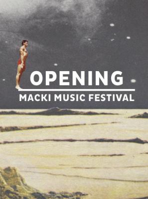 Opening Macki Music Festival 2015 à la Machine