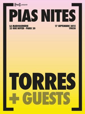 [Pias] Nites à La Maroquinerie avec Torres et Texas