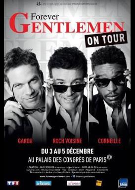 Forever Gentlemen en concerts au Palais des Congrès de Paris